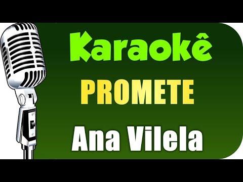 🎤 Ana Vilela - Promete - KARAOKÊ