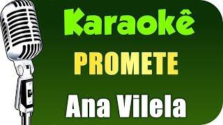 Baixar 🎤 Ana Vilela - Promete - KARAOKÊ
