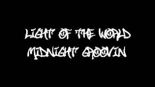 Light Of The World - Midnight Groovin