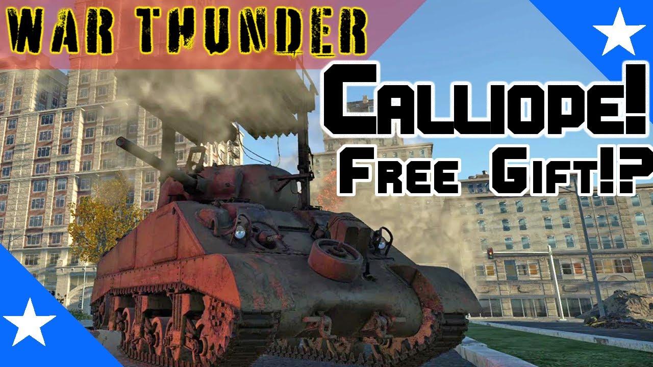 War Thunder Gameplay - Calliope! A Free Gift From Gaijin?? - YouTube