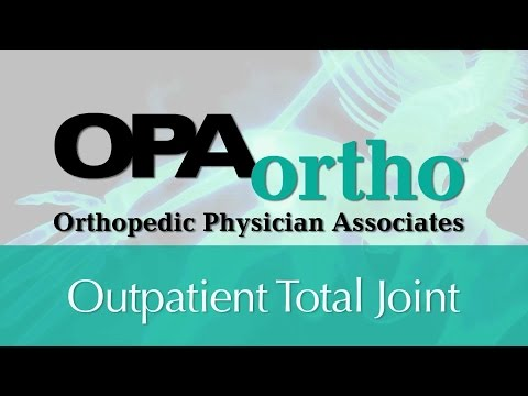 Outpatient Total Joint
