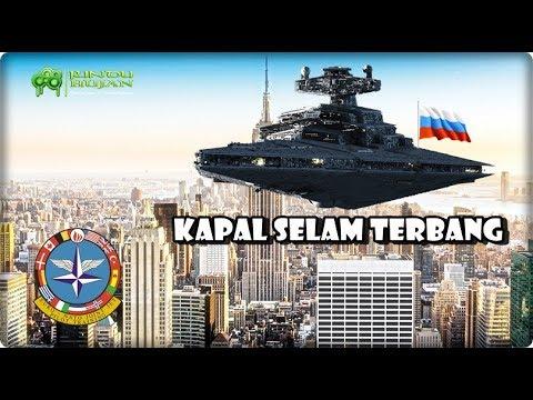 KAPAL SELAM TERBANG !!! INILAH 6 ALUTSISTA RUSIA YANG BUAT NATO GEMETARAN !!!