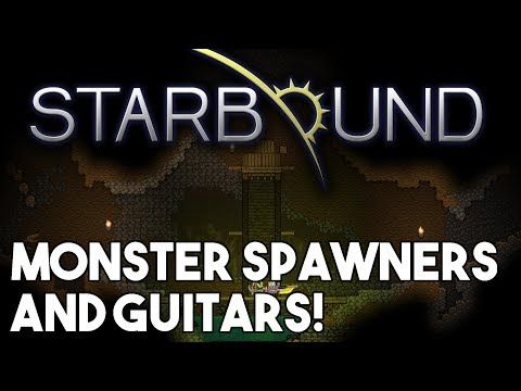 Starbound Custom Creations: Monsters Spawners and Guitars