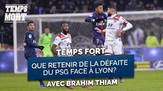 Que retenir de la défaite du PSG face à Lyon ? - #TempsMort 08/02/19
