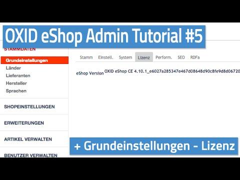 Oxid eShop Admin Tutorial #05 - Grundeinstellungen - Lizenz