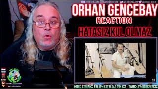 Orhan Gencebay Reaction - Hatasız Kul Olmaz - First Time Hearing - Requested