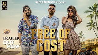 Free Of Cost (Trailer) | Latest Haryanvi Songs | Haryanvi 2018 | Nippu Nepewala | Suneel Rao