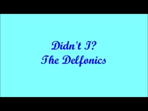 Didn't I Blow Your Mind This Time? - The Delfonics (Lyrics - Letra)
