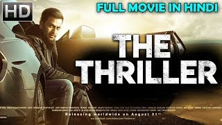 THE THRILLER (2018) - HD | New Released Full Hindi Dubbed Movie | Latest South Movies 2018