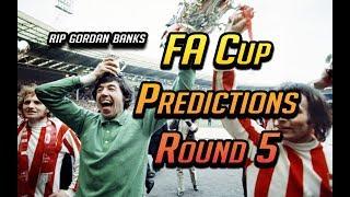 FA Cup Predictions: Round 5 | Chelsea vs Man Utd