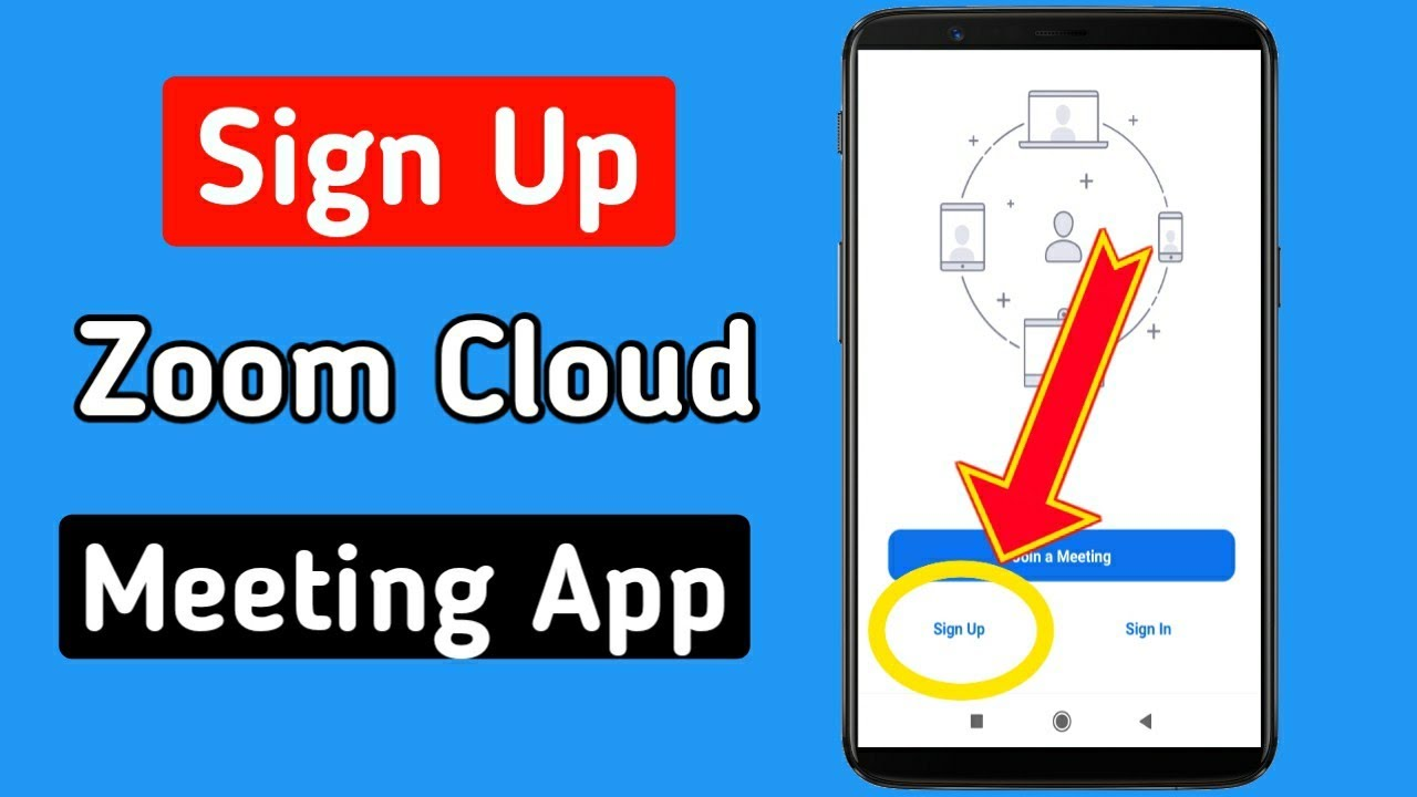 How To Sign Up Zoom App Android Ios 2020 Sign In Zoom Cloud Meeting App Youtube