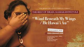 "OFFICIAL Israel ""IZ"" Kamakawiwoʻole - Wind Beneath My Wings"