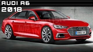 2018 Audi A6 Review Rendered Price Specs Release Date