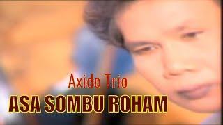Axido Trio - Asa Sombu Roham