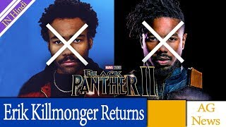 Rumor Donald Glover and Michael B. Jordan may appear in the BLACK PANTHER sequel AG Media News