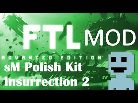 TF : FTL Mods 3 : sM PK Insurrection 2