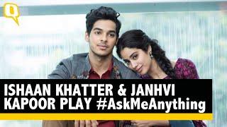Dhadak Stars Ishaan Khatter & Janhvi Kapoor Play #AskMeAnything
