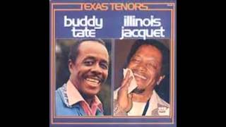 Buddy Tate & Illinois Jacquet my day