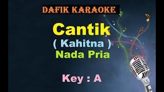 Cantik (Karaoke) Kahitna Nada Pria/Cowok Male Key Original key A (Nada Asli)
