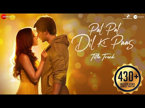 Pal Pal Dil Ke Paas – Title Song