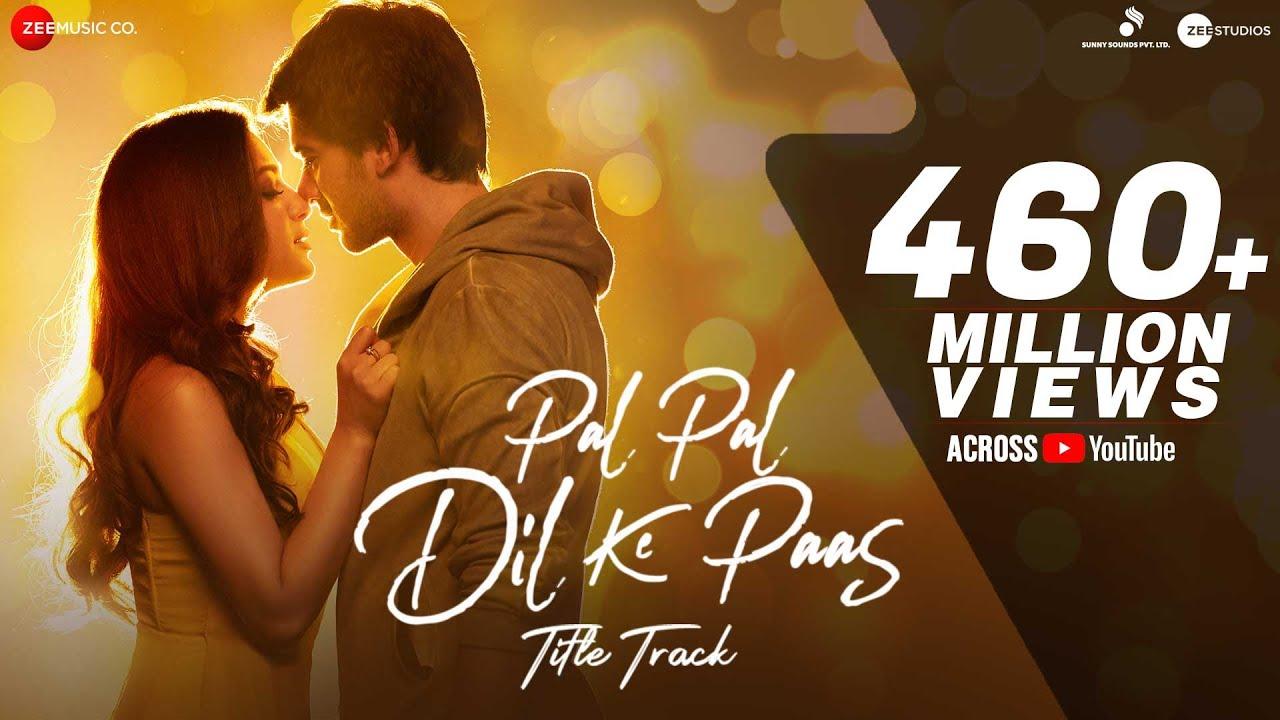 Pal Pal Dil Ke Paas –title  Arijit Singh  Karan Deol, Sahher  Parampara, Sachet, Rishi Rich