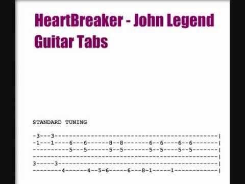 John Legend (Guitar Tabs) Heart Breaker MSTRKRFT (Lyrics)