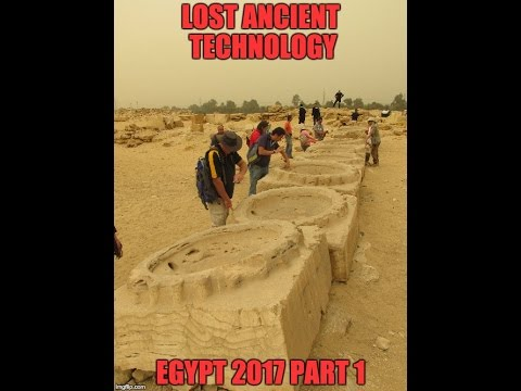 Lost Ancient Technology of Egypt 2017 Part 1 Of 2