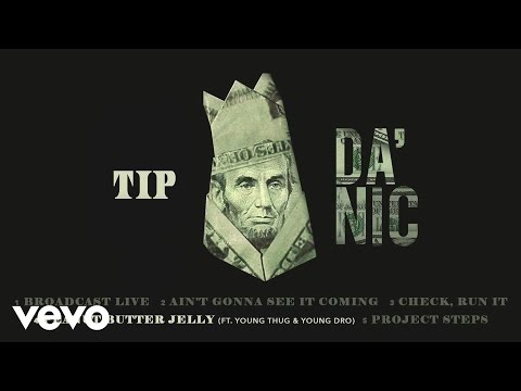 T.I. - Peanut Butter Jelly (Audio) ft. Young Thug, Young Dro
