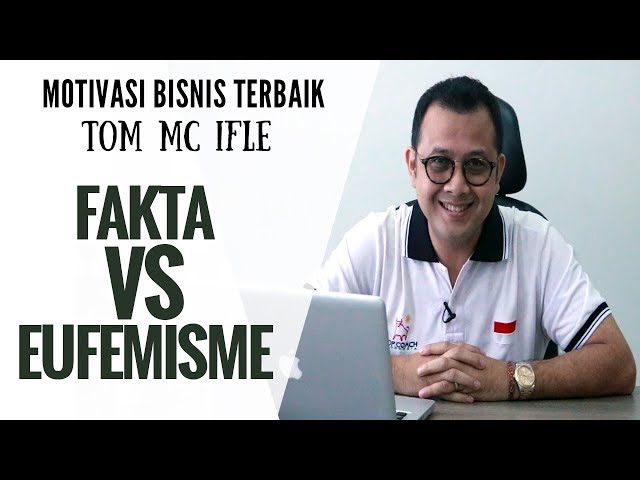 FAKTA VS EUFEMISME - Tom MC Ifle