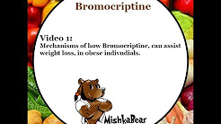 Bromocriptine and Weight Loss
