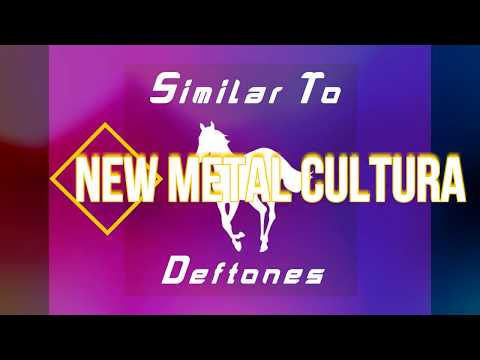 Similar To Deftones Compilation (Bands Artists Songs) 2017 (Parte 1)