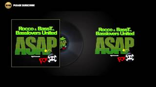 Rocco & Bass-T vs. Basslovers United - Asap