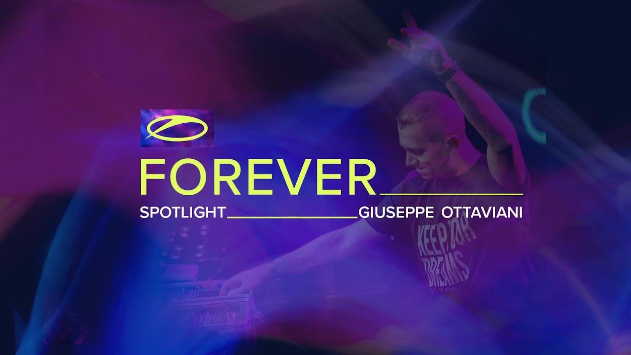 A State Of Trance FOREVER Spotlight - Giuseppe Ottaviani
