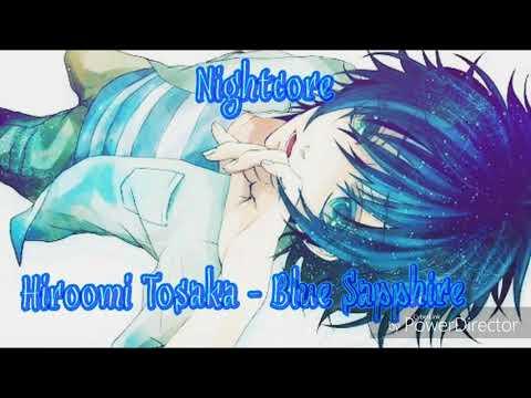 Nightcore →Blue Sapphire (Hiroomi Tosaka)
