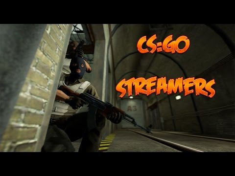 CS:GO Streamers in a Nutshell