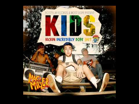 Mac Miller - Kool Aid And Frozen Pizza