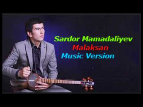 Sardor Mamadaliyev - Malaksan 2017 | Сардор Мамадалиыев - Малаксан 2017