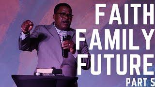 Faith Family Future | Part 5 (HD Church)