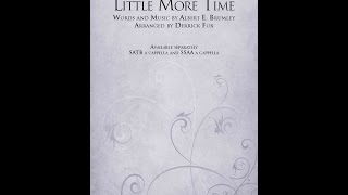 Lord, Give Me Just a Little More Time - Arranged by Derrick Fox