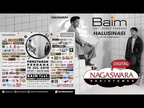 Download Baim - Halusinasi  feat. Rendy Pandugo  Radio Release Mp4 baru