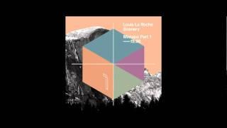 Louis La Roche - Scenery Mixtape Part 1