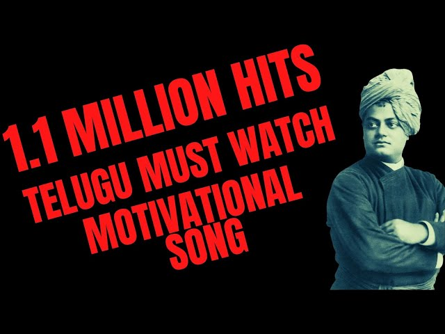 Swami Vivekananda - Telugu Inspirational Song 1- Motivational Must Watch Travel Video