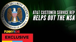 AT&T Customer Service Rep Helps Out NSA