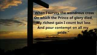 """When I Survey the Wondrous Cross by Soundforth. """"More like You Lord"""""""