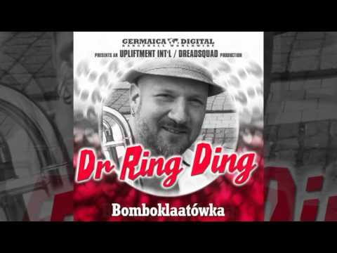 Dr. Ring Ding - Bomboklaatówka (Question? Riddim 2012)