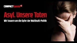 Asyl. Unsere Toten: Diskussion zu COMPACT Spezial 13