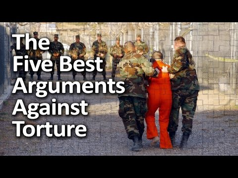 The Five Best Arguments Against Torture