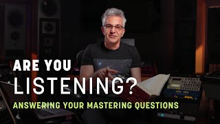 Your Audio Mastering Questions Answered | We Are Listening | iZotope