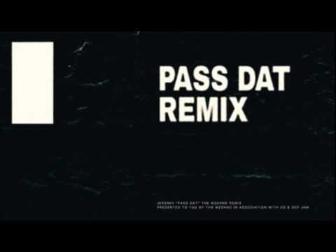 The Weeknd   Pass Dat Remix