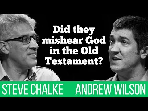 Did They Mishear God In The Old Testament? Steve Chalke Vs Andrew Wilson Debate #2
